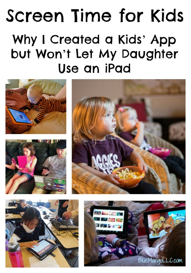 Screen Time for Kids: Why I Created a Kid's App but Won't Let My Daughter Use an iPad